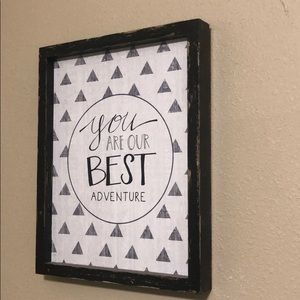 Your are our best adventure sign